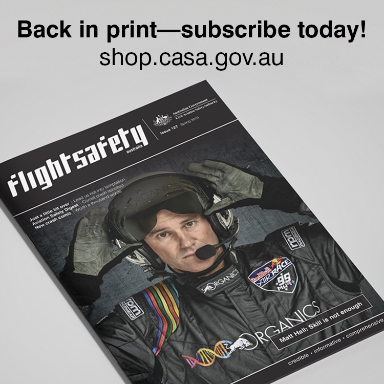 Flight Safety Australia back in print - subscribe today